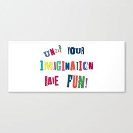 Unzip Your Imagination Canvas Print