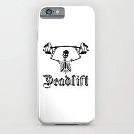 Deadlift. gym bodybuilding workout running yoga gifts iPhone Case