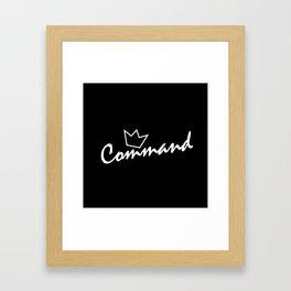Command. Framed Art Print
