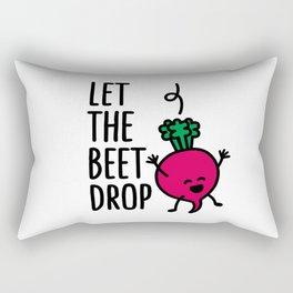 Let the beet drop Rectangular Pillow