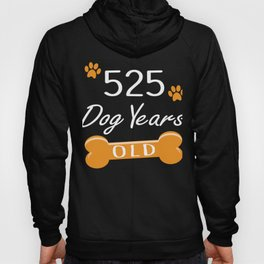 525 Dog Years Old Funny 75th Birthday Puppy Lover graphic Hoody