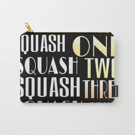Squash One Carry-All Pouch