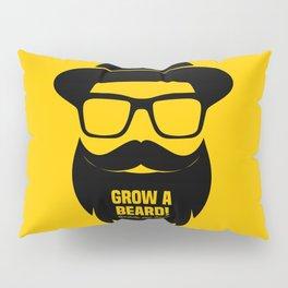 Grow a Sexy Beard Pillow Sham