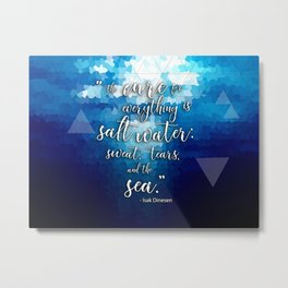 The Cure for Everything Metal Print