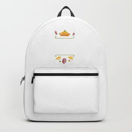 I'm Just Here For The Pie Happy Thanksgiving Backpack