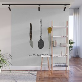 I'm All About That Baste, Humorous Quote Wall Mural