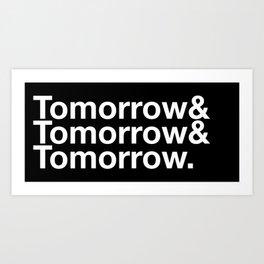 Tomorrow & Tomorrow & Tomorrow - Macbeth Art Print