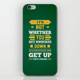 Lab No.4 - It's Not Whether You Get Knocked Down Inspirational Quotes Poster iPhone Skin