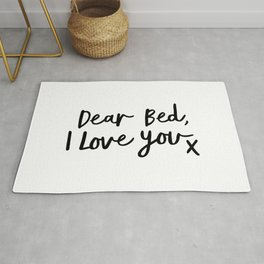 Dear Bed, I Love You X black and white typography poster black-white design bedroom wall home decor Rug