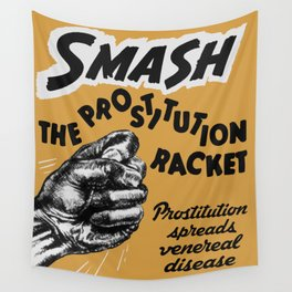 Smash the Prostitution Racket - Vintage Health Poster - 1942 Wall Tapestry