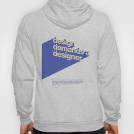 Design Demands A Designer Hoody