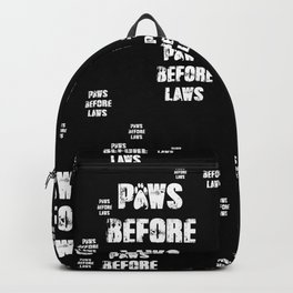 Paws Before Laws Backpack