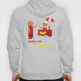 make me one with everything Hoody