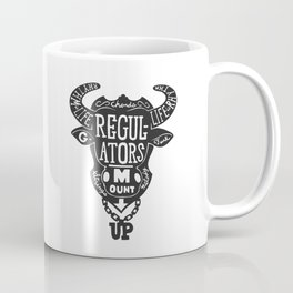 Regulators, Mount Up Coffee Mug