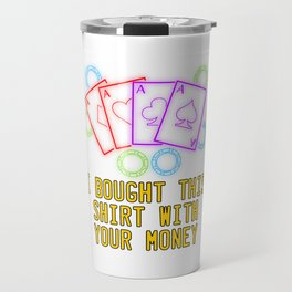 Dollar Money T-shirt Design For those who loves to go to Casino and make Money. It's a great deal! Travel Mug