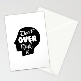 Don't Overthink It Stationery Cards