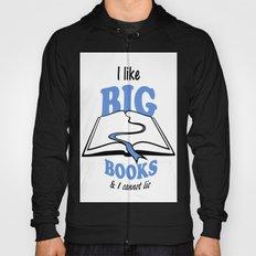I like Big Books Hoody