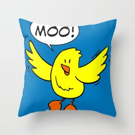 Chick Says Moo Throw Pillow
