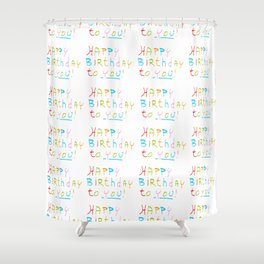 Happy birthday 1-Happy birthday, birthday,greeting,candle,birth date, anniversary Shower Curtain