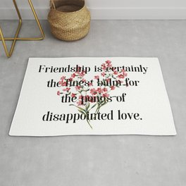 Friendship is certainly the finest balm... Jane Austen Collection Rug