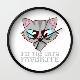I'm The Cat's Favorite Pet Animals Kitten Fountain Kittie Feline Claw Claws T-shirt Design Wall Clock