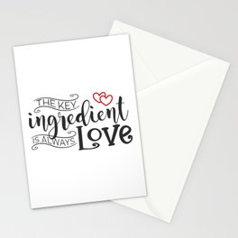 The Key Ingredient is Always Love Valentine Quote Stationery Cards