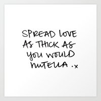 nutella Art Prints featuring NUTELLA by I Love Decor