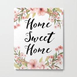 Home Sweet Home Pink Bohemian Floral Print Metal Print