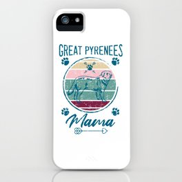 Great Pyrenees Mama iPhone Case