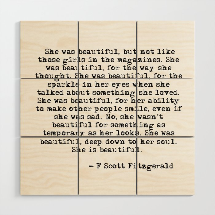 She Was Beautiful Fitzgerald Quote Wood Wall Art By Quoteme Society6
