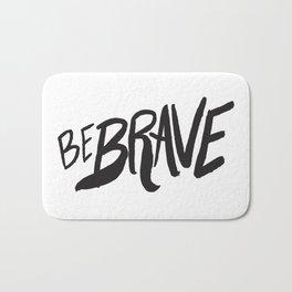 Be Brave Lettering Bath Mat