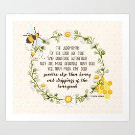 Psalm 19 Sweeter than honey Art Print