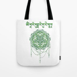 Mantra of the Green Tara Tote Bag