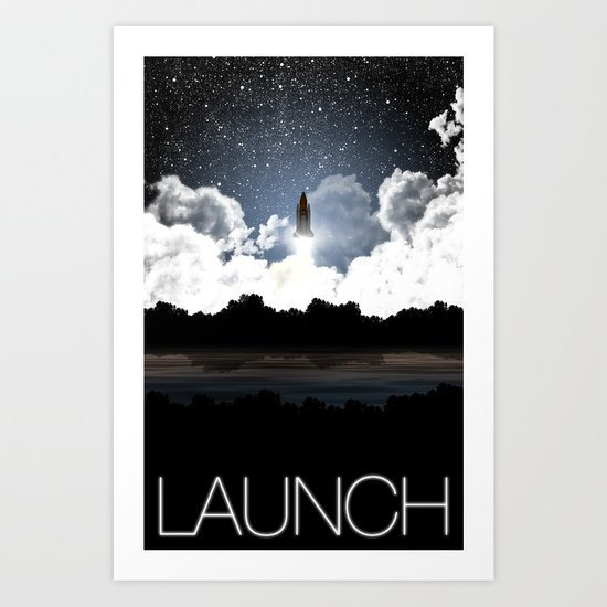 Launch: A Tribute to the Space Shuttle  Art Print