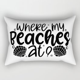 Where m beaches at? Rectangular Pillow