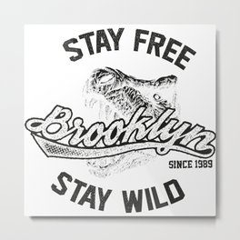 Stay Wild Stay  Free Metal Print