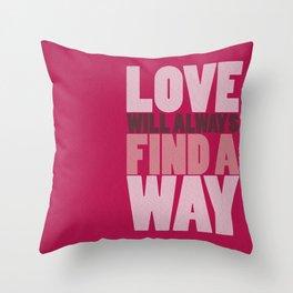 Find a way Throw Pillow