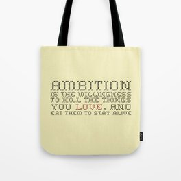 Ambition — Jack Donaghy, 30 Rock Tote Bag