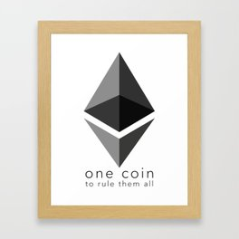 Ethereum : one coin to rule them all Framed Art Print