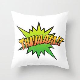 Thwaam!! Throw Pillow