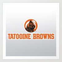 nfl Art Prints featuring Tattooine Browns - NFL by Steven Klock