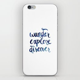 Wander, Explore, Discover iPhone Skin
