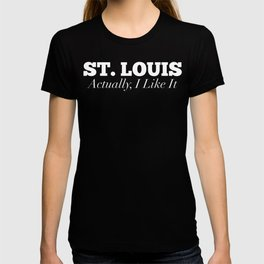 St. Louis Actually I Like It Funny St. Lous T-shirt