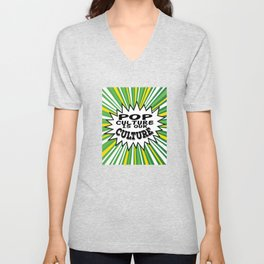 """Tacky and sparkling """"Pop Culture Is Out Culture"""" tee design. Perfect gift this seasons of giving!  Unisex V-Neck"""