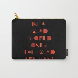 In a Mad World Carry-All Pouch