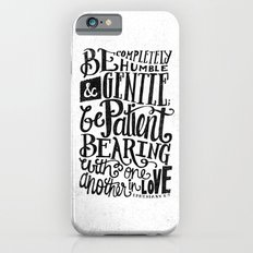 BE GENTLE BE PATIENT Slim Case iPhone 6