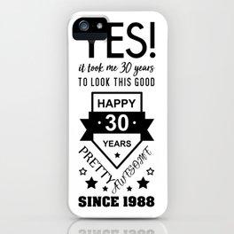 Happy 30 Birthday 1988 iPhone Case