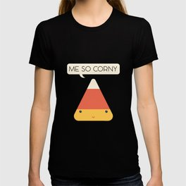 Me So Corny T-shirt