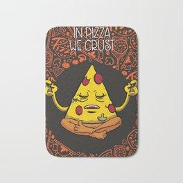 In Pizza We Crust Bath Mat