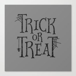 Trick or Treat - Grey Canvas Print